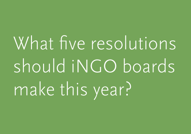 What five resolutions should iNGO boards make this year